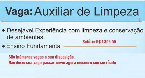 VAGAS PARA AUXILIAR DE LIMPEZA – NÍVEL FUNDAMENTAL- SALÁRIO R$ 1.305,00 + CESTA BÁSICA. NÃO EXIGE EXPERIÊNCIA!