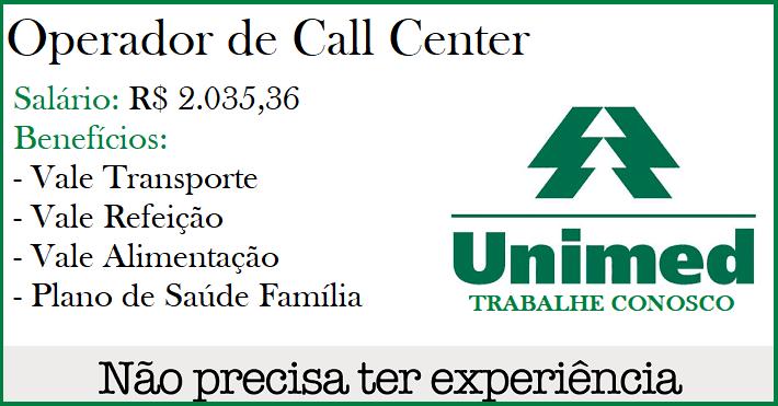 Vagas para Operador de Call Center, Nível Médio. Salário R$ 2.035,36. – Não é necessário ter experiência!